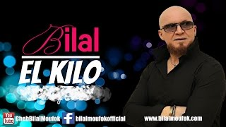 Cheb Bilal - El Kilo (Official Video)