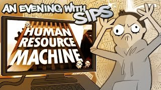 Human Resource Machine - An Evening With Sips