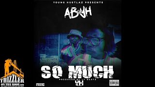 AB of YH - So Much [Prod. LT Beats] [Thizzler.com]
