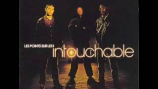 Intouchable - Les points sur les I remix