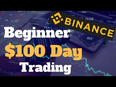 Easily Make $100 Day Trading Cryptocurrency On Binance Begin