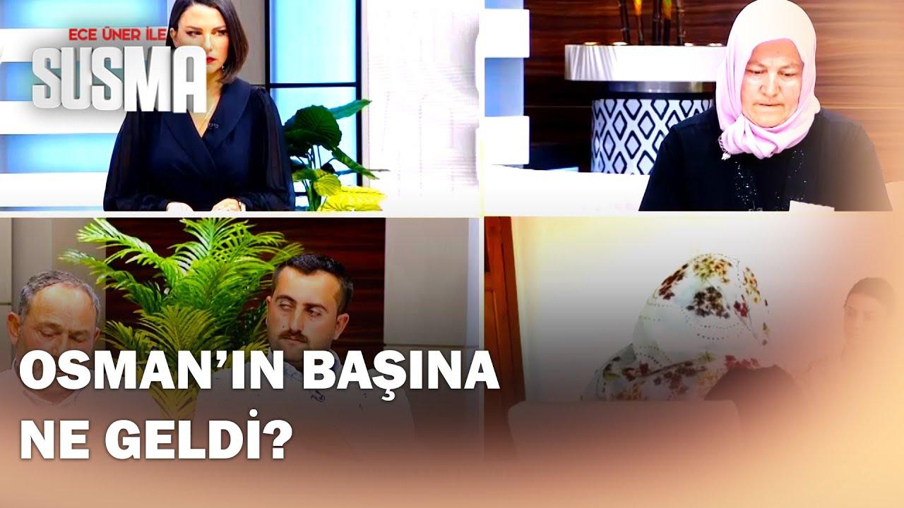 Download Osman, Hanife'ye Neden Sikkelerden Bahsetti?  - Ece Üner ile Susma 35.Bölüm