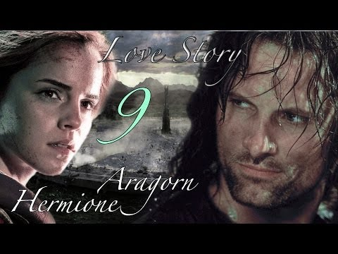 Fanfiction A Hermione And Aragorn Story Part 9
