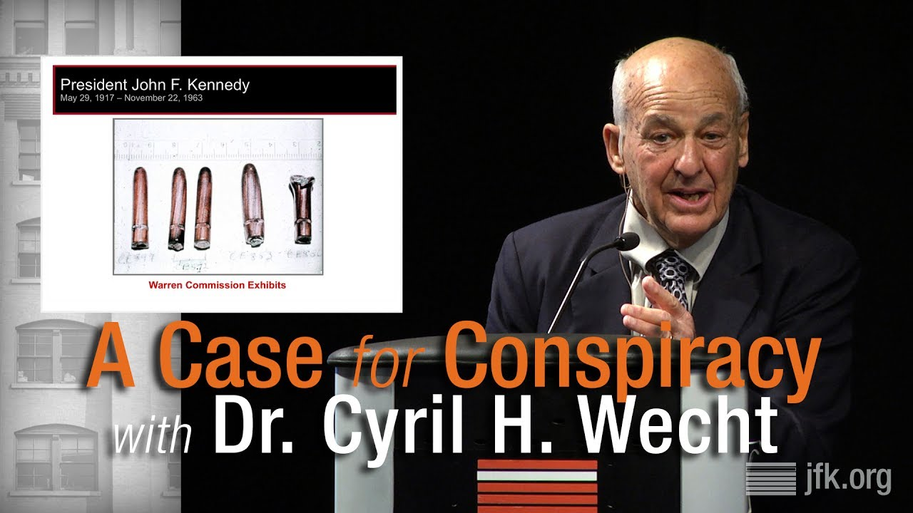 A Case for Conspiracy with Dr. Cyril H. Wecht