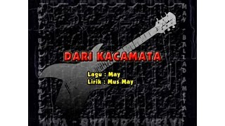 May - Dari Kacamata(Official Music Video)