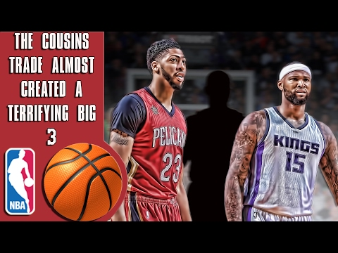 The Demarcus Cousins trade nearly created the scariest big 3 yet!