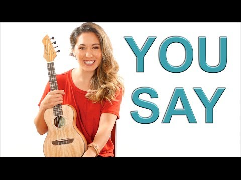 You Say - Lauren Daigle EASY Ukulele Tutorial with Fingerpicking and Play Along
