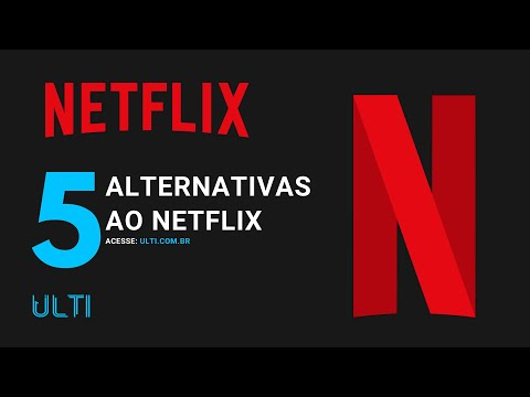 5 Alternativas ao Netflix