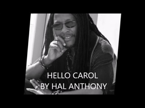HELLO CAROL BY HAL ANTHONY
