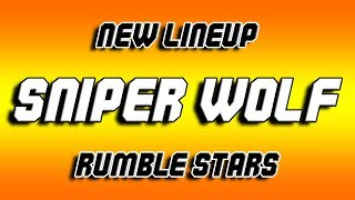 NEW SNIPER WOLF Lineup in Rumble Stars