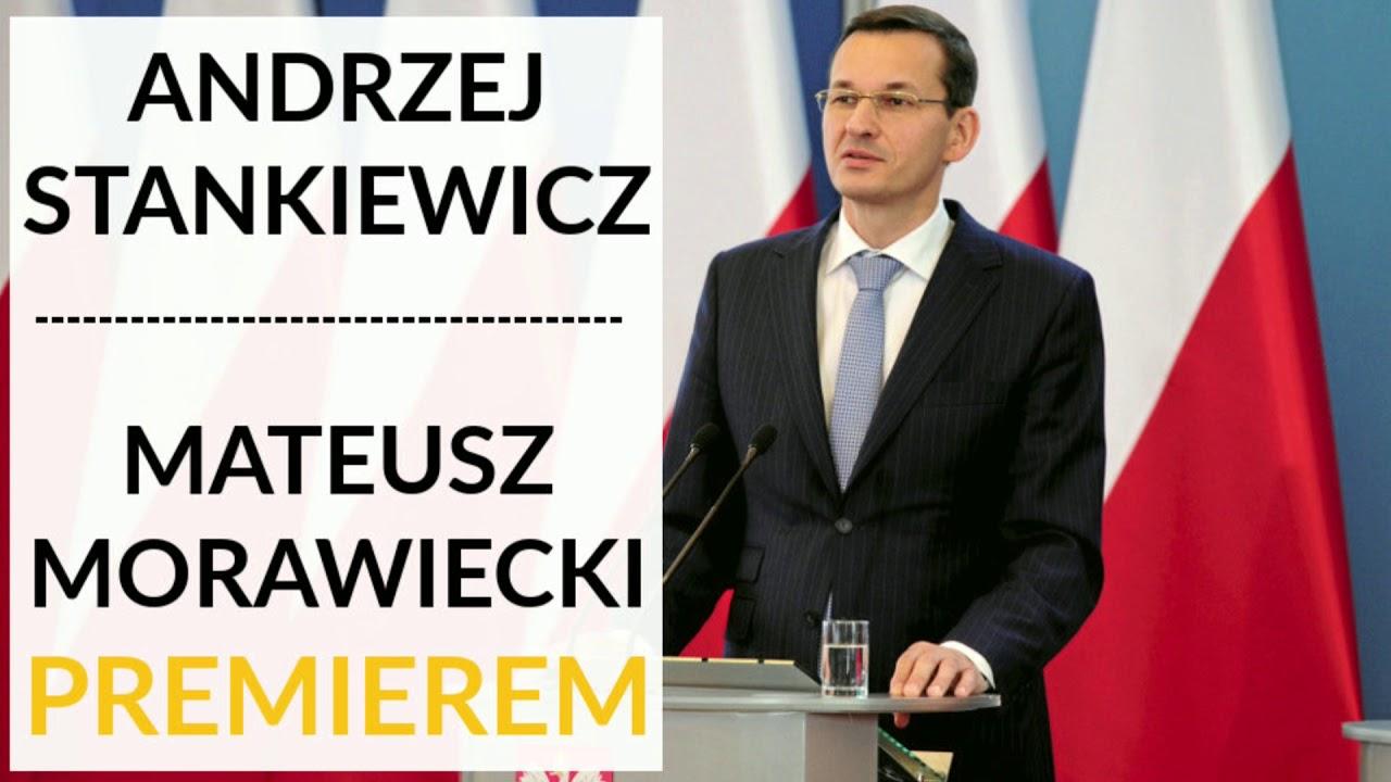 Stankiewicz: Powołanie Mateusza Morawieckiego na premiera jest próbą wyjścia do nowego elektoratu