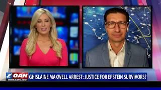 Ghislaine Maxwell arrest: Justice for Epstein survivors?
