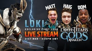 DAWN OF TITANS LIVE STREAM | LOKI EXCLUSIVE!