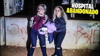 PASSAMOS UMA NOITE NO HOSPITAL ABANDONADO SOZINHAS!!
