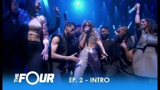 'The Four' Deliver One CRAZY 🔥HOT🔥 Intro | S2E2 | The Four