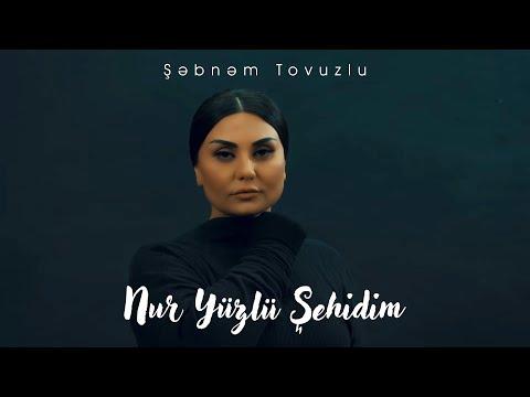 Şebnem Tovuzlu - Nur Üzlü Şehidim (Official Video)