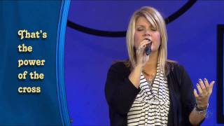 Saddleback Church Worship featuring Natalie Grant - The Power Of The Cross