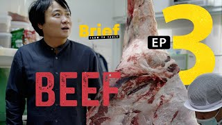 EP.3 Beef l Brief: Farm to Table