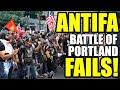ANTIFA FAILS at the Battle of Portland!