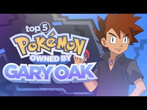 Top 5 Pokemon Owned By Gary Oak