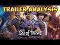 Anniversary Update Trailer Analysis   Sea of Thieves