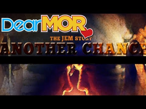 """Dear MOR: """"Another Chance"""" The Jem Story 04-24-15"""