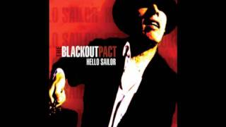 The Blackout Pact - 03 - Do I Sound Like I'm On Old Time Radio