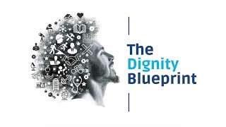 Meet the Movement: The Dignity Blueprint