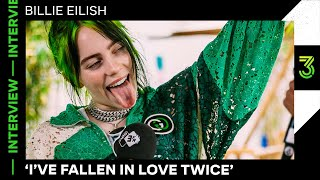 "Billie Eilish: ""Falling in love feels good but also horrifying"" 