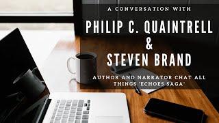 A Conversation with Philip C. Quaintrell & Steven Brand