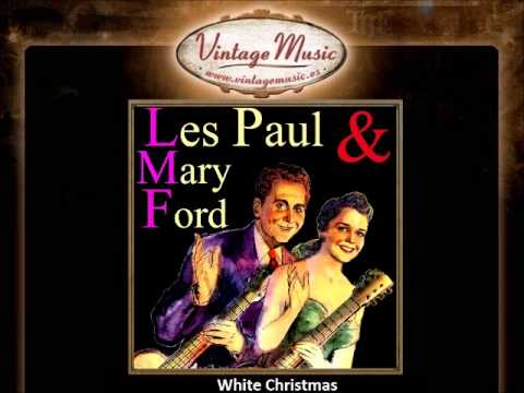9Les Paul & Mary Ford -- White Christmas