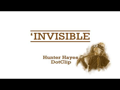Invisible Hunter Hayes | Video Lyric