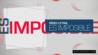 Funky - Es Imposible - Nuevo 2015 (Video Letras) thumbnail