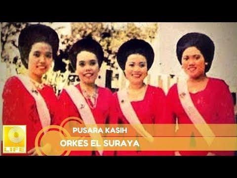 Orkes El Suraya - Pusara Kasih (Official Audio)