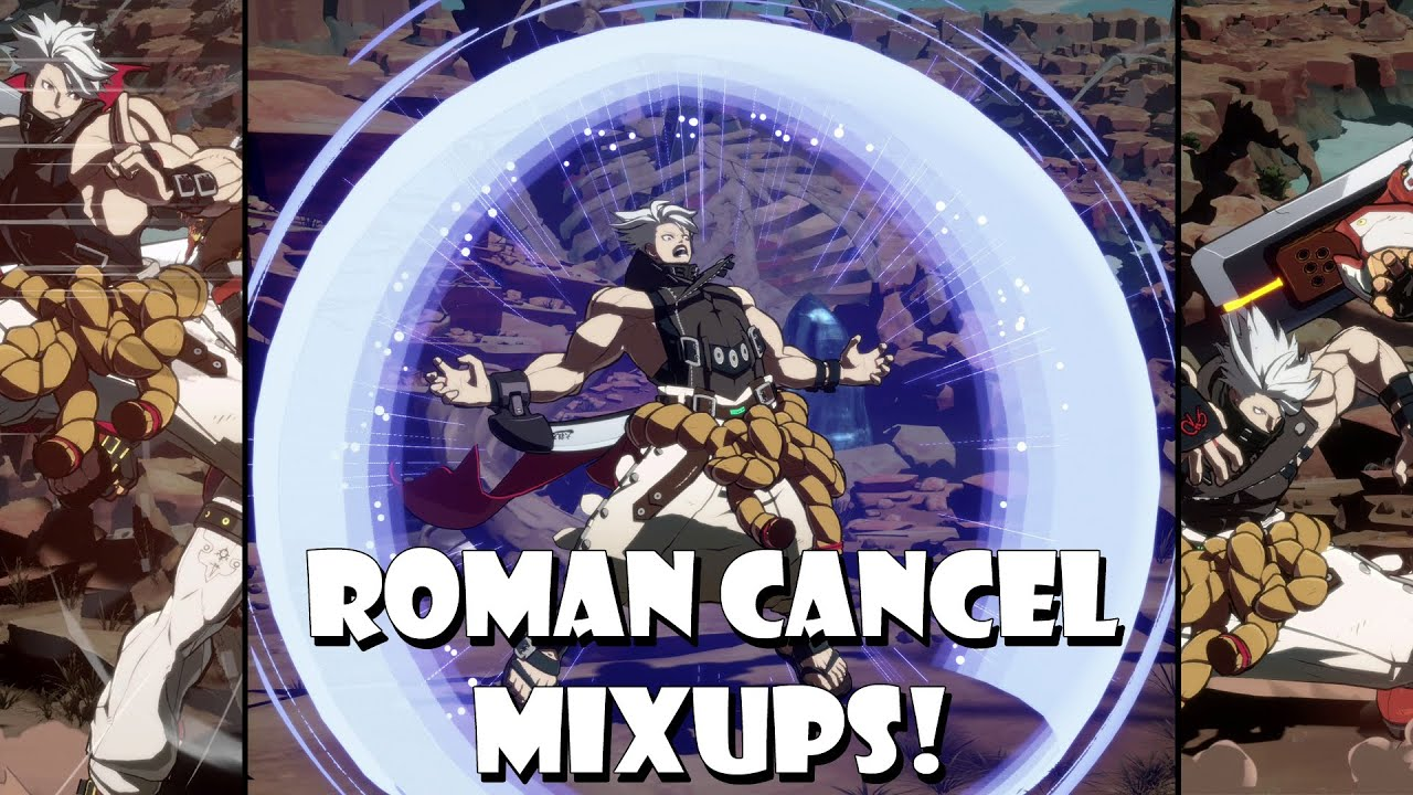 Guilty Gear Strive - How to use the Roman Cancel to create powerful mixups!