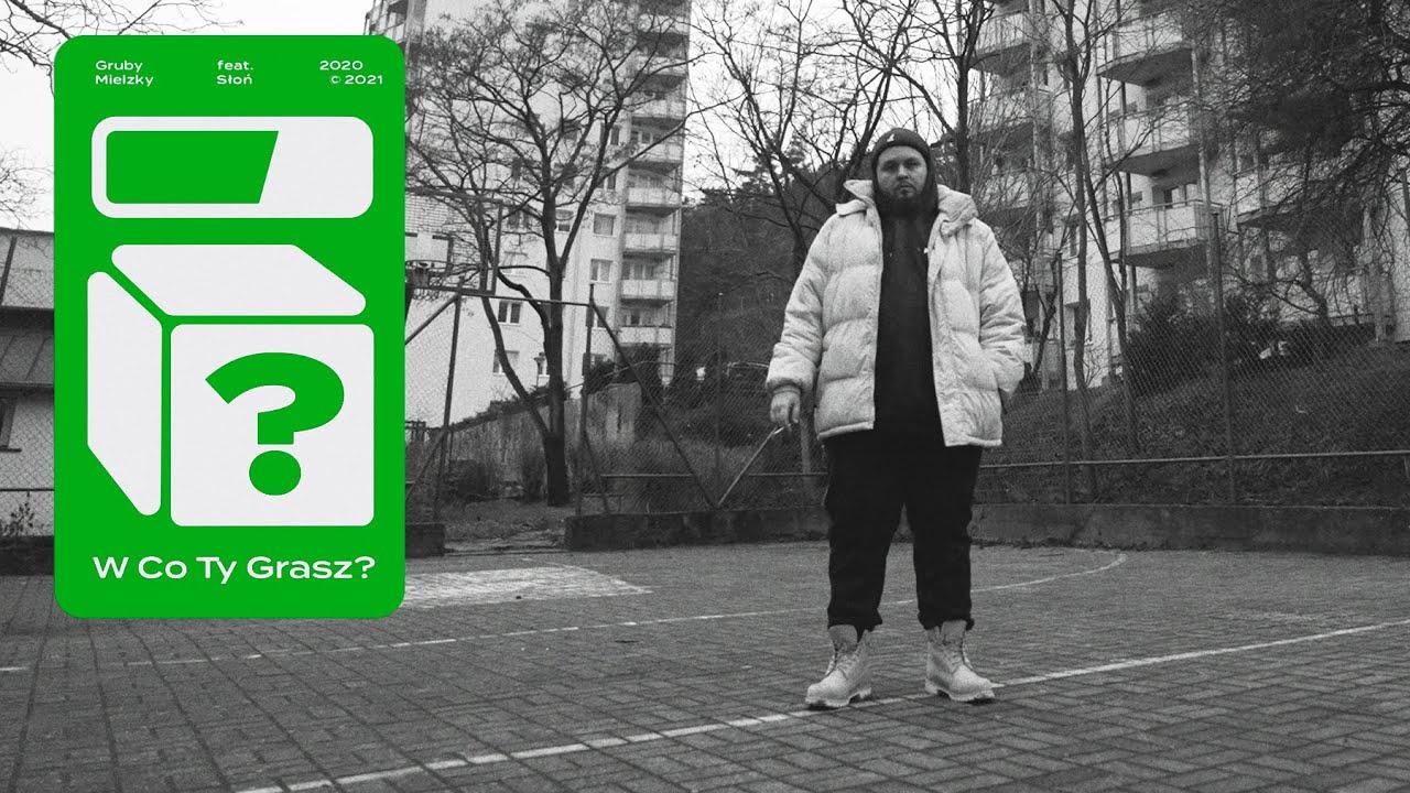 Gruby Mielzky feat. Słoń - W Co Ty Grasz? (prod. The Returners)