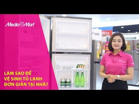 Hướng dẫn cách vệ sinh tủ lạnh đơn giản dễ làm tại nhà