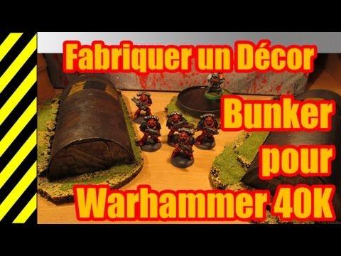 Tuto Fabriquer Un Décor Bunker Pour Warhammer 40k