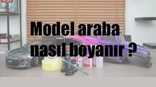 Model araba kepi nasıl boyanır?