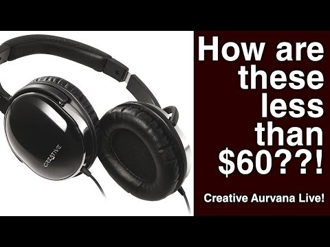 Creative Aurvana Live! / Best Headphones Under $60! / Why Are These So Cheap?!