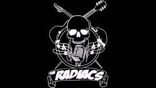 The Radiacs - The Devils Out To Get You
