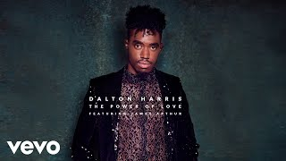 Dalton Harris - The Power of Love (Audio) ft. James Arthur
