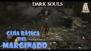 Dark Souls: Guia marginado | Creación del personaje, tutorial y primeros pasos