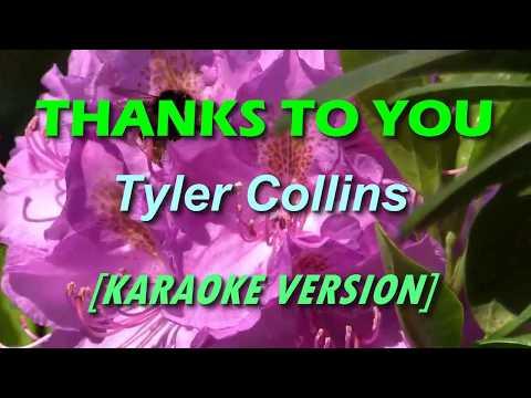 Thanks To You - Tyler Collins [KARAOKE]