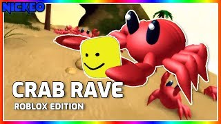 Crab Rave - ROBLOX Edition [NICKEO]
