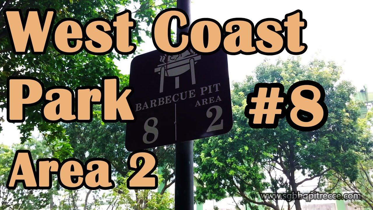 West Coast Park BBQ Pit 8 Area 2  YouTube