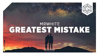 MrWhite - Greatest Mistake (Radio Edit)