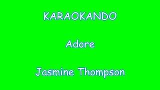 Karaoke Internazionale - Adore - Jasmine Thompson ( Lyrics )