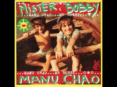 ★ MANU CHAO ★ Mr Bobby Politik kills ᴴᴰ (Mister Bobby EP)