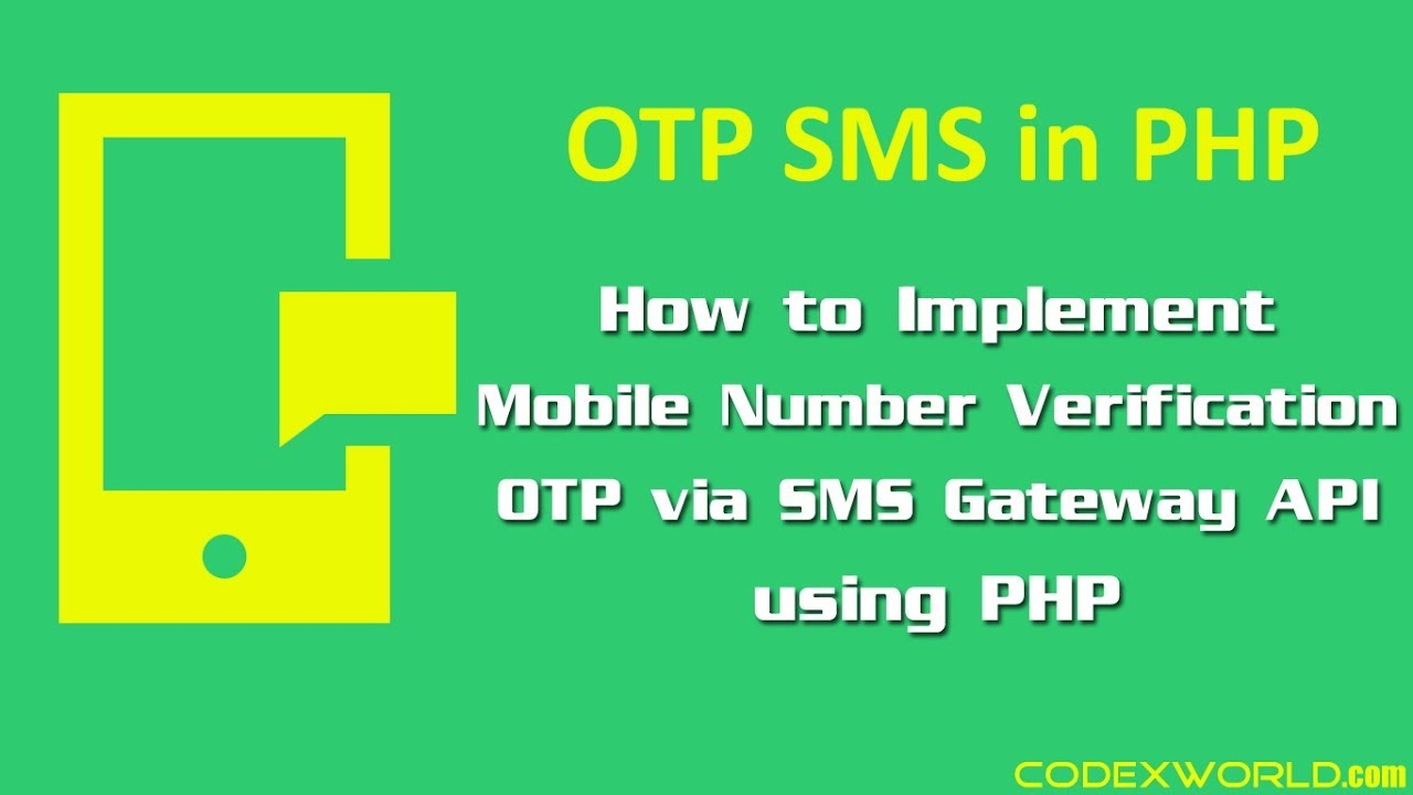 Mobile Number Verification via OTP SMS using PHP - CodexWorld